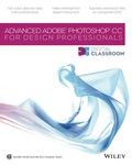 Advanced Photoshop CC for Design Professionals Digital Classroom 9781118837887