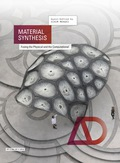 Material Synthesis: Fusing the Physical and the Computational 9781118878866