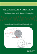 Mechanical Vibration: Fundamentals with Solved Examples 9781118927588