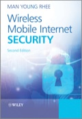 Wireless Mobile Internet Security 9781119094579