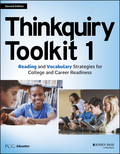 Thinkquiry Toolkit 1: Reading and Vocabulary Strategies for College and Career Readiness 9781119127772