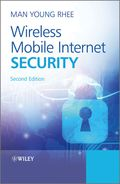 Wireless Mobile Internet Security 9781119142942