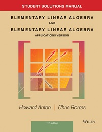 Student Solutions Manual to accompany Elementary Linear Algebra,  Applications version