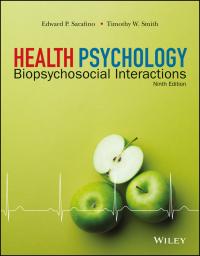 Health Psychology: Biopsychosocial Interactions              by             Edward P. Sarafino; Timothy W. Smith