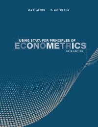 Using Stata For Principles Of Econometrics 5th Edition 9781119502180 9781119463245 Vitalsource