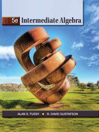 Intermediate Algebra 5th Edition Tussy Pdf
