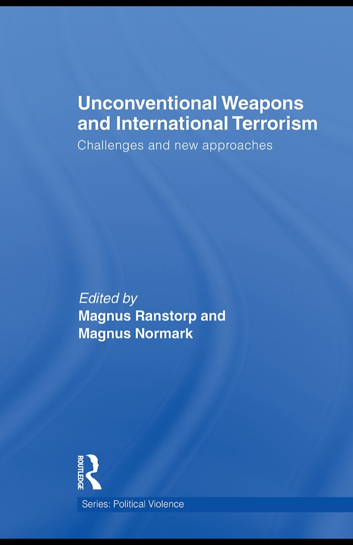 Unconventional Weapons and International Terrorism: Challenges and New Approaches