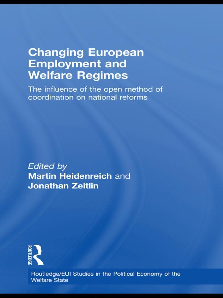 Changing European Employment and Welfare Regimes