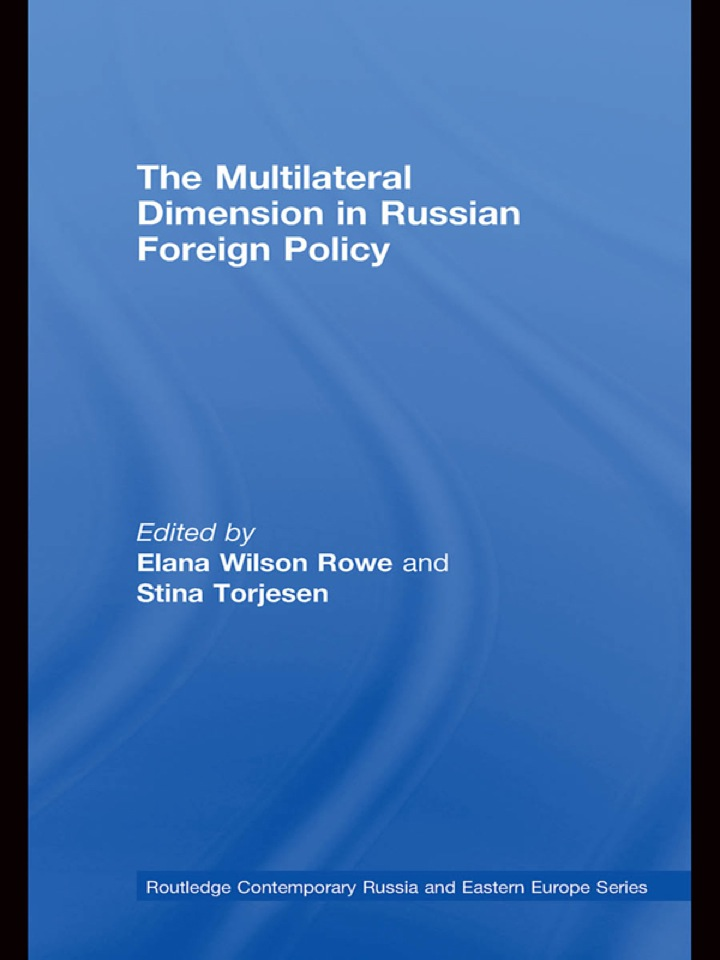The Multilateral Dimension in Russian Foreign Policy