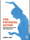 The Physical Actor 9781134035878R90
