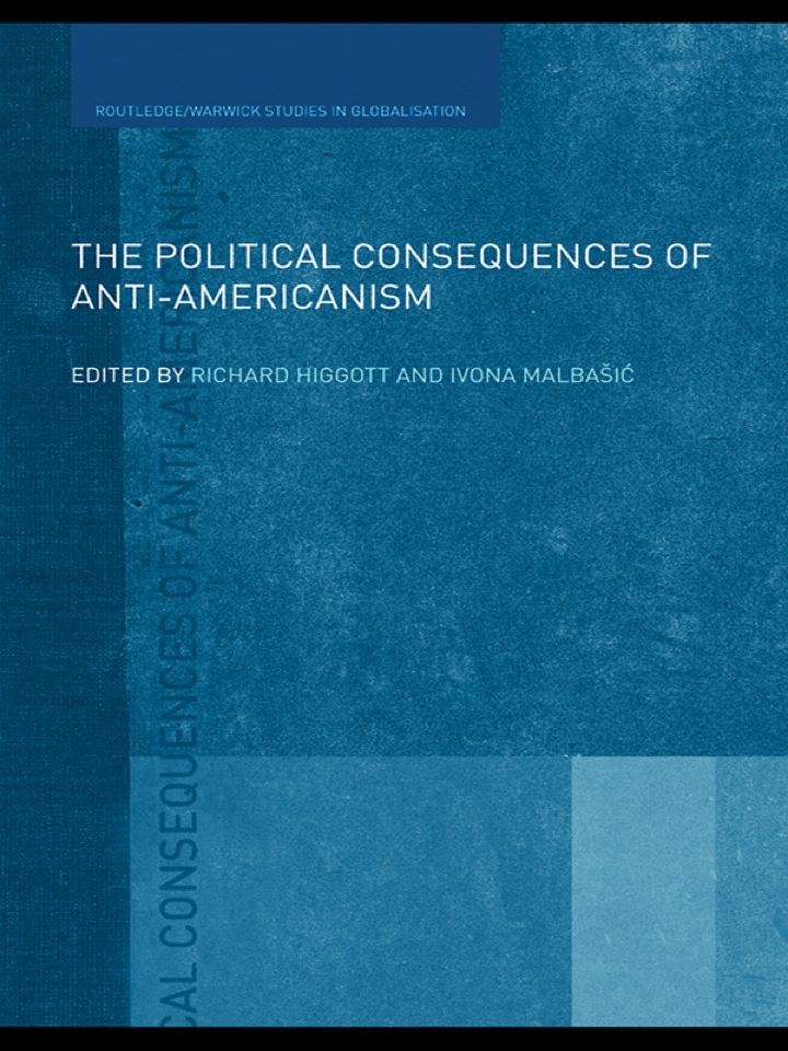 The Political Consequences of Anti-Americanism