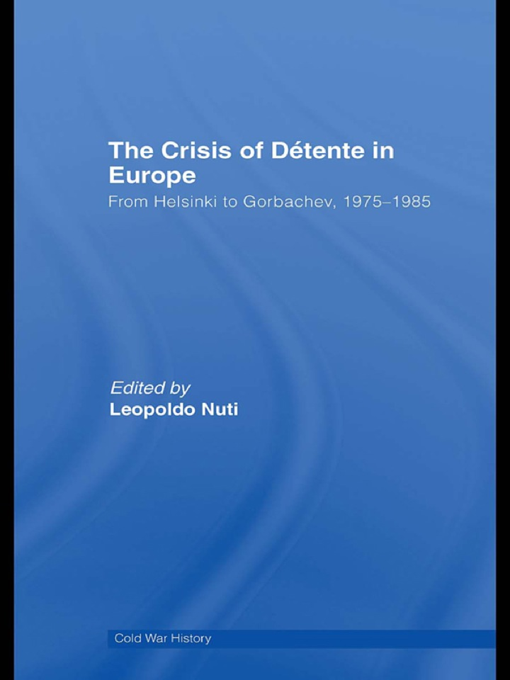 The Crisis of Détente in Europe