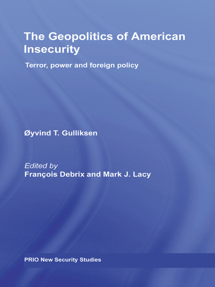 The Geopolitics of American Insecurity