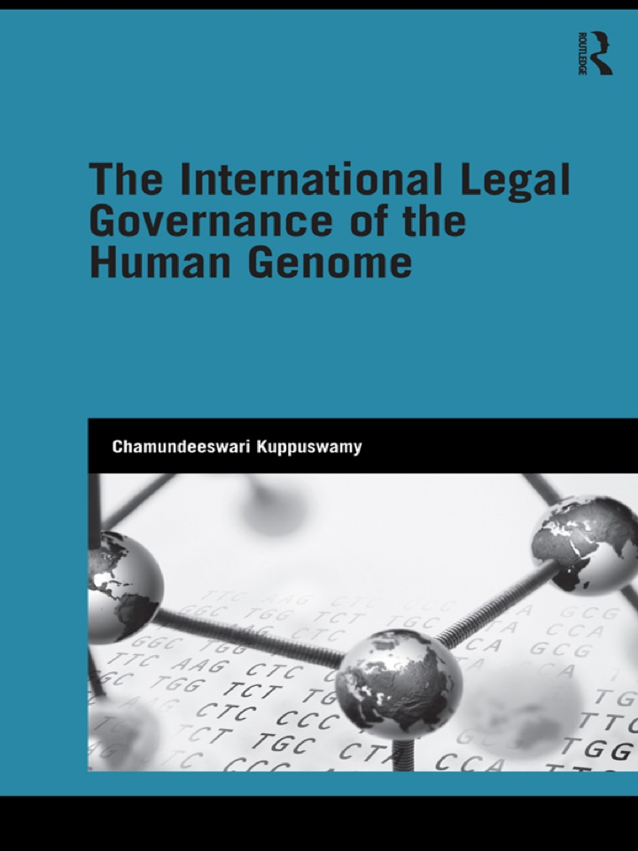 The International Legal Governance of the Human Genome