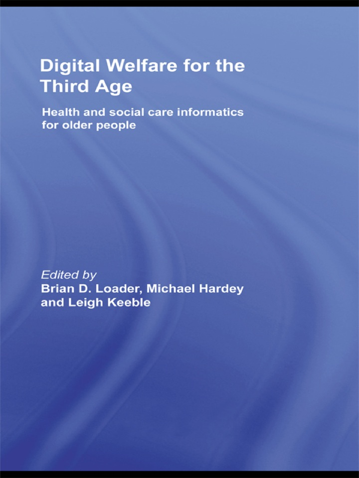 Digital Welfare for the Third Age