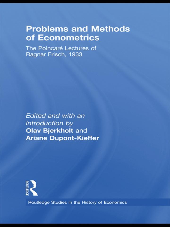 Problems and Methods of Econometrics