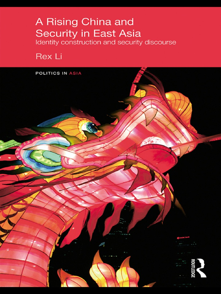 A Rising China and Security in East Asia