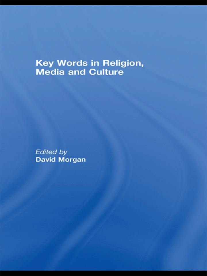 Key Words in Religion, Media and Culture