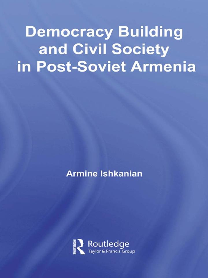 Democracy Building and Civil Society in Post-Soviet Armenia