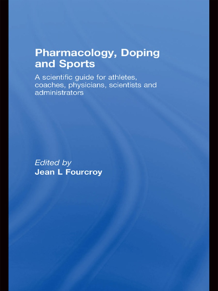 Pharmacology, Doping and Sports