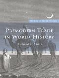 Premodern Trade in World History 9781134095797R90
