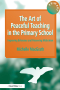 The Art of Peaceful Teaching in the Primary School 9781134117697R90