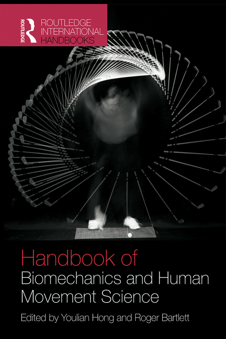 Routledge Handbook of Biomechanics and Human Movement Science