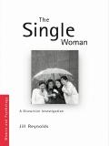 The Single Woman 9781134135134R90