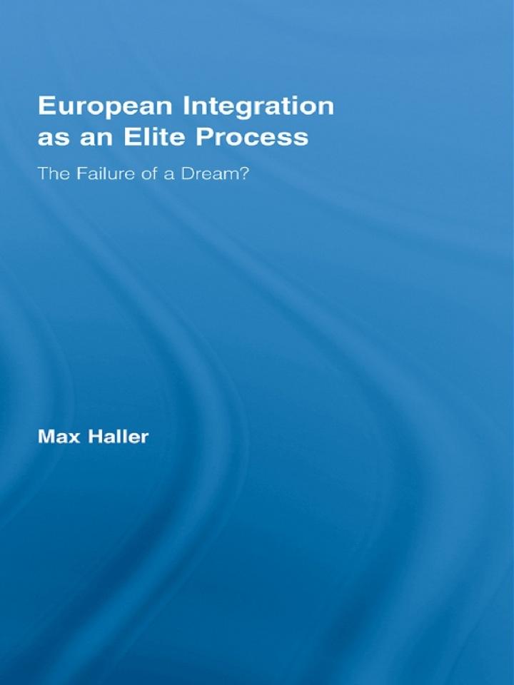 European Integration as an Elite Process