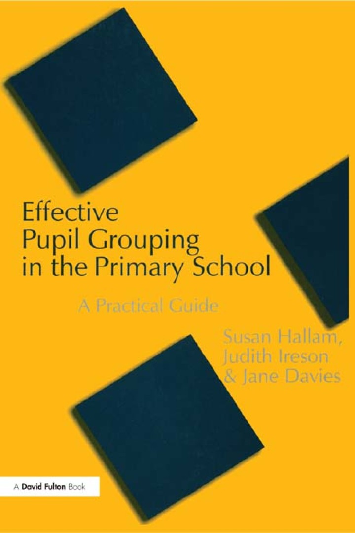 Effective Pupil Grouping in the Primary School