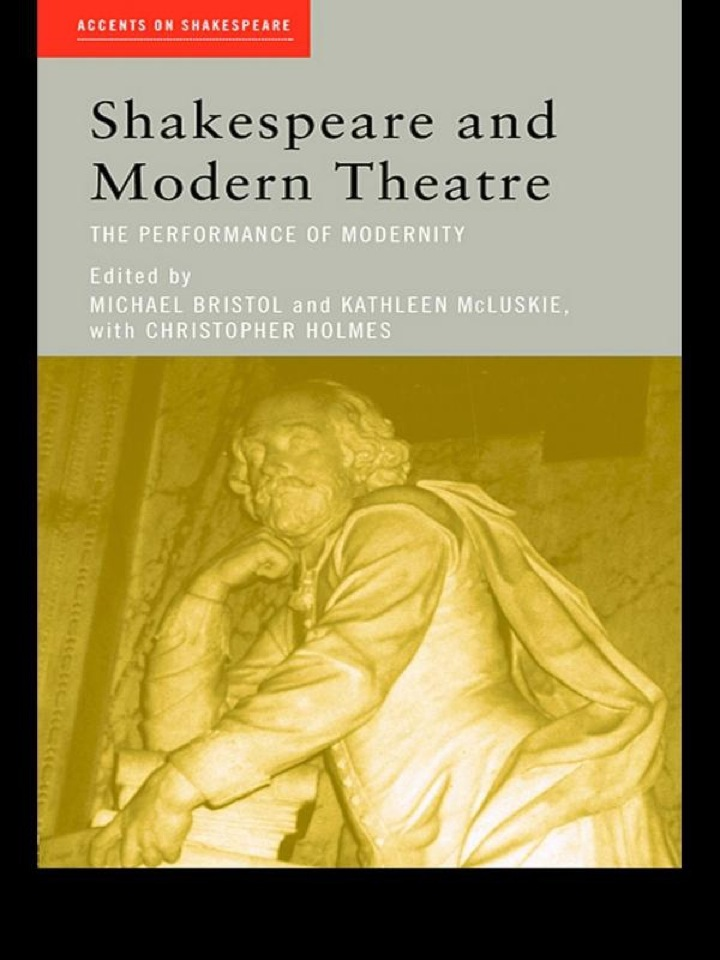 Shakespeare and Modern Theatre