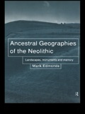 Ancestral Geographies of the Neolithic 9781134629336R90