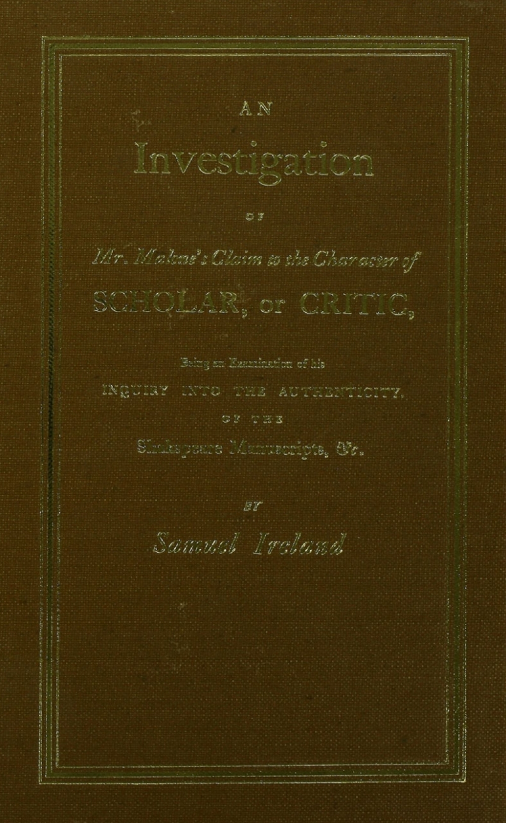 Investigation into Mr. Malone's Claim to Charter of Scholar (eBook Rental)