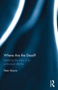 Where are the Dead? 9781134763580R90
