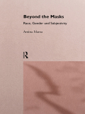 Beyond the Masks 9781134960361R90