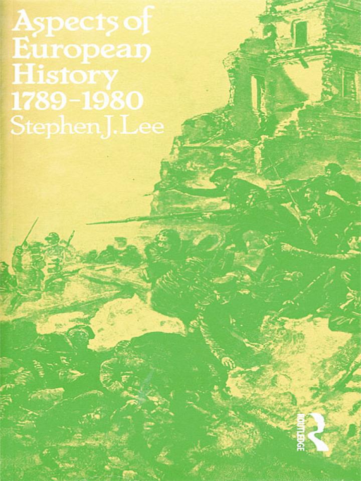 Aspects of European History 1789-1980