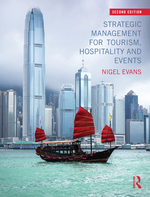 """""""Strategic Management for Tourism, Hospitality and Events"""" (9781135038267)"""
