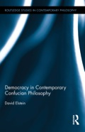 Democracy in Contemporary Confucian Philosophy 9781135049874R90