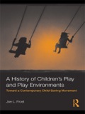 A History of Children's Play and Play Environments 9781135251666R90