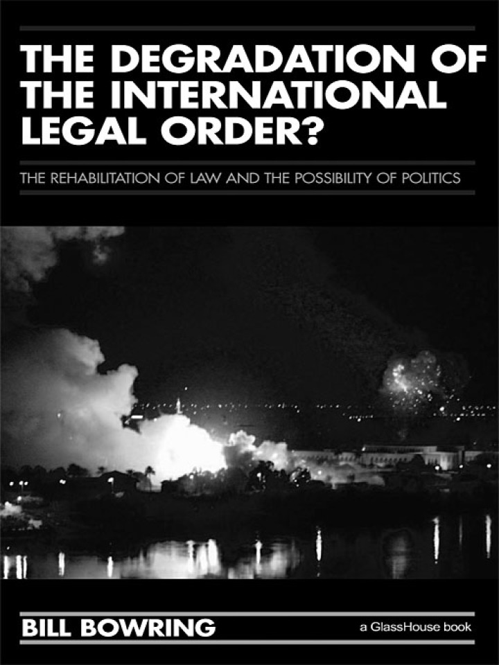 The Degradation of the International Legal Order?