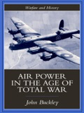 Air Power in the Age of Total War 9781135362751R90