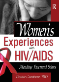 Women's Experiences with HIV/AIDS 9781135420772R90