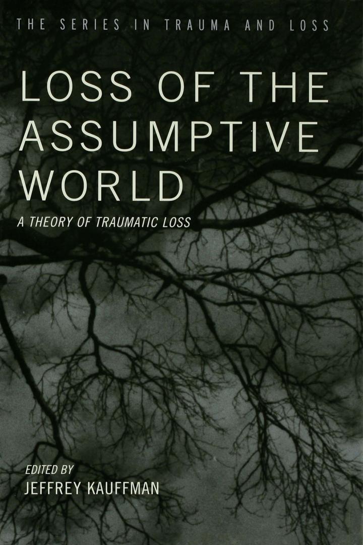 Loss of the Assumptive World