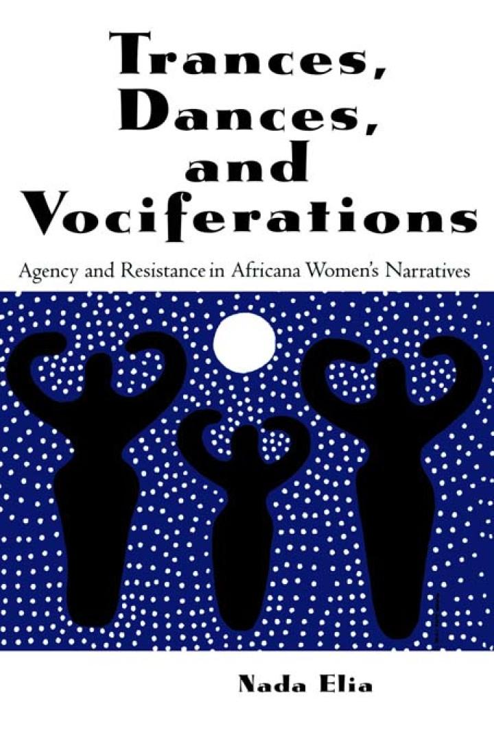 Trances, Dances and Vociferations