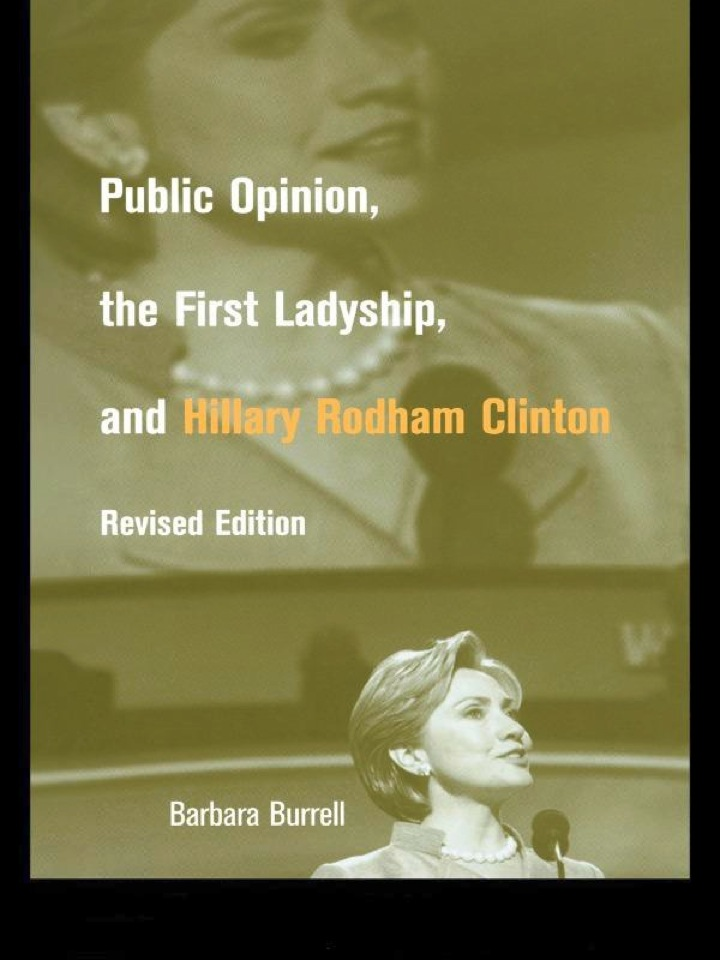 Public Opinion, the First Ladyship, and Hillary Rodham Clinton
