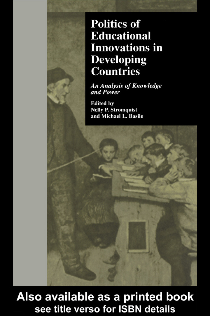 Politics of Educational Innovations in Developing Countries