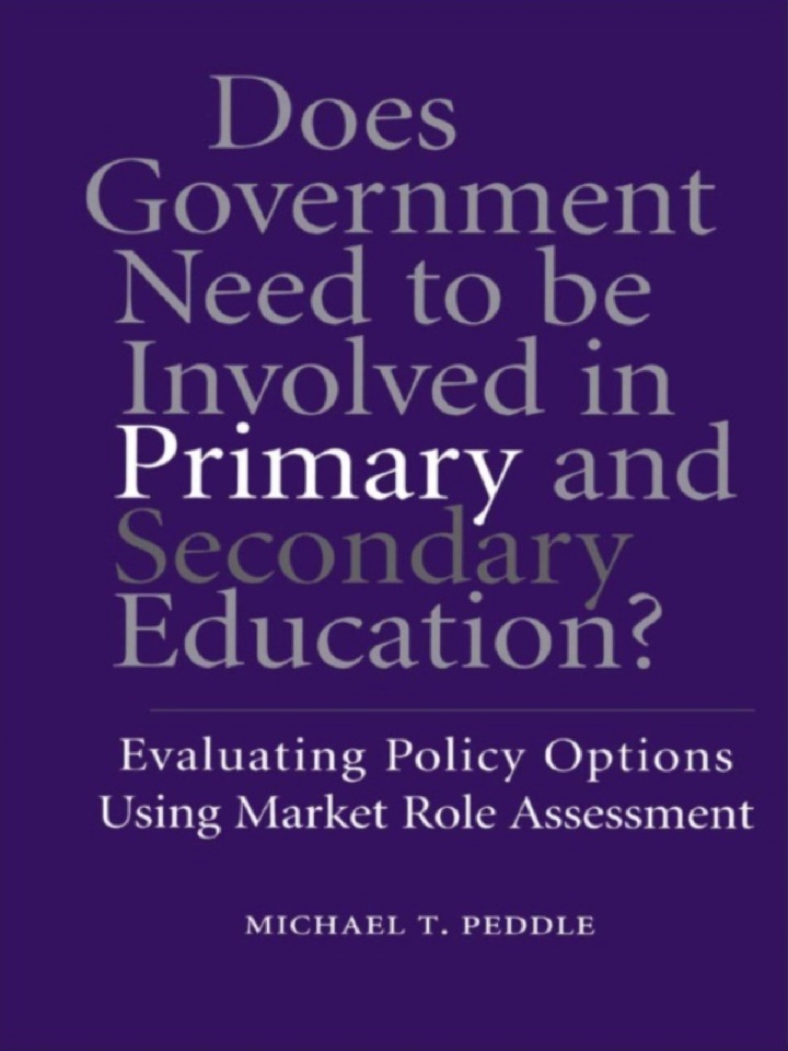 Does Government Need to be Involved in Primary and Secondary Education