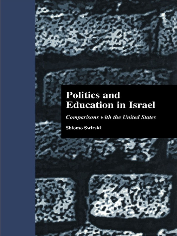 Politics and Education in Israel