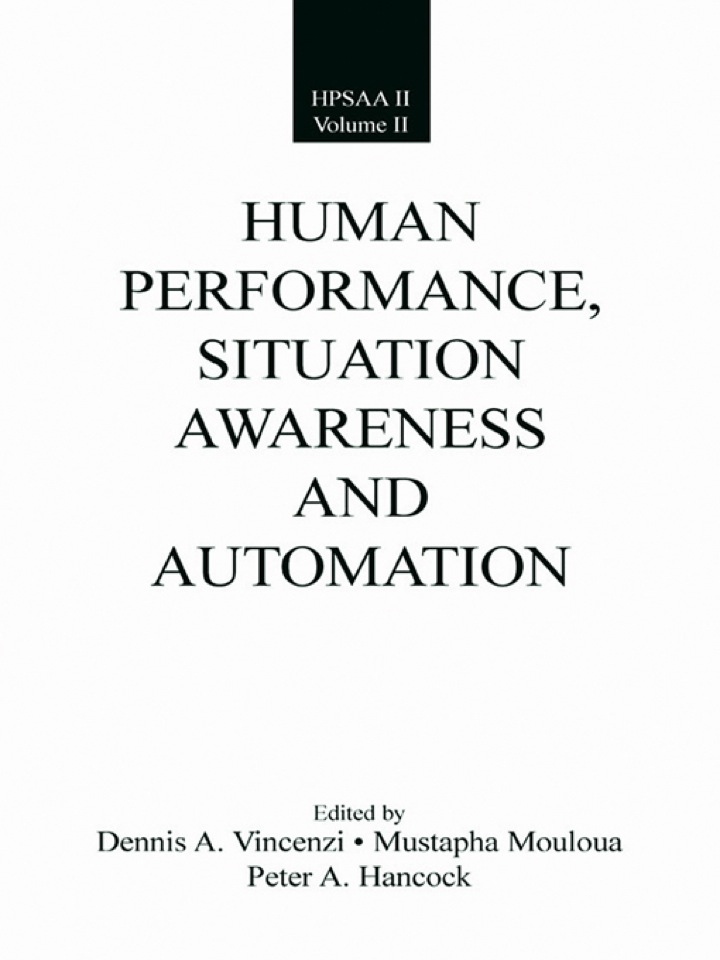 Human Performance, Situation Awareness, and Automation