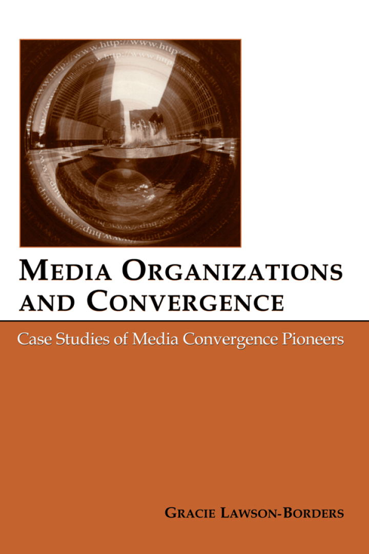 Media Organizations and Convergence